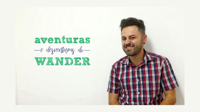 aventuras e desventuras do wander_yt.png